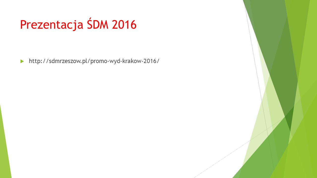 Prezentacja ŚDM 2016 http://sdmrzeszow.pl/promo-wyd-krakow-2016/