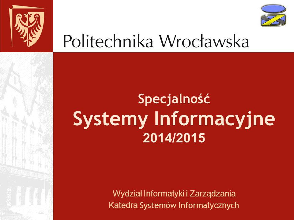 Specjalność Systemy Informacyjne 2014/2015