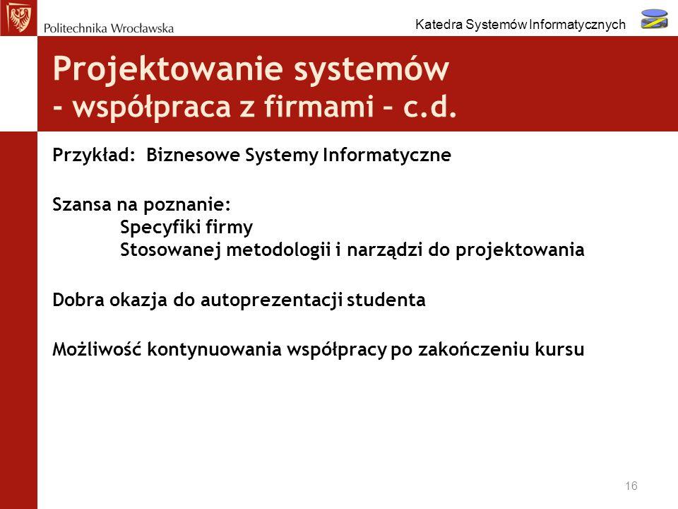 Projektowanie systemów - współpraca z firmami – c.d.