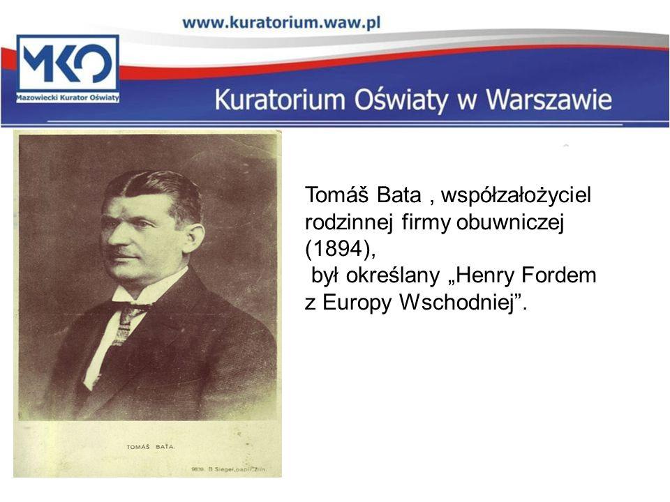 Tomáš Bata , współzałożyciel rodzinnej firmy obuwniczej (1894),