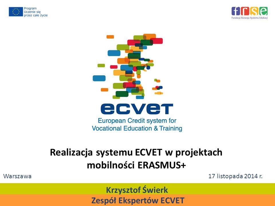 Realizacja systemu ECVET w projektach mobilności ERASMUS+