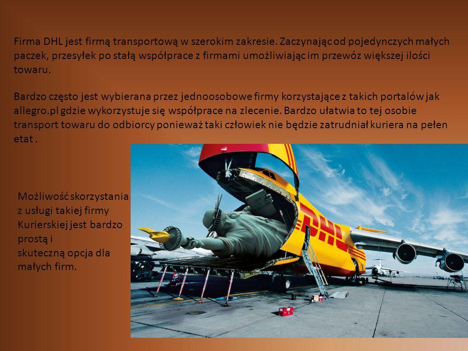 Firma DHL jest firmą transportową w szerokim zakresie