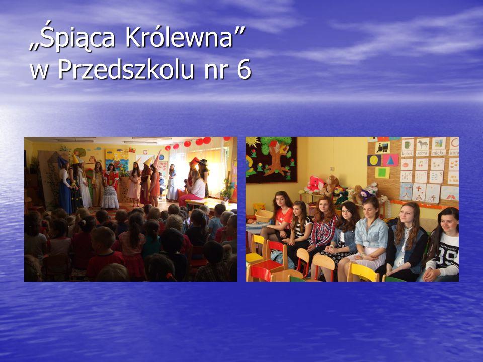"""""""Śpiąca Królewna w Przedszkolu nr 6"""