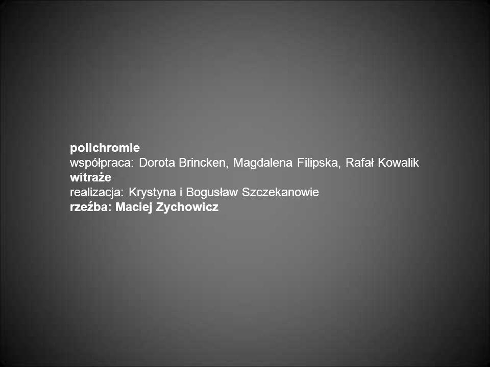 polichromie współpraca: Dorota Brincken, Magdalena Filipska, Rafał Kowalik. witraże. realizacja: Krystyna i Bogusław Szczekanowie.