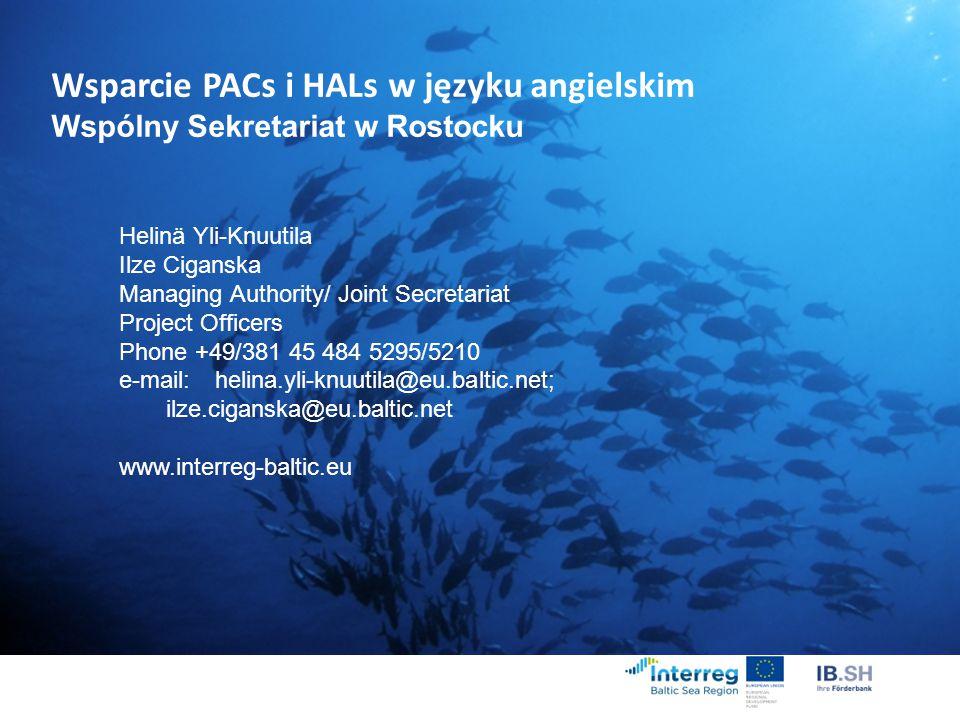 Wsparcie PACs i HALs w języku angielskim Wspólny Sekretariat w Rostocku
