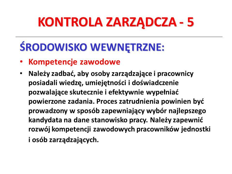 KONTROLA ZARZĄDCZA - 5 ŚRODOWISKO WEWNĘTRZNE: Kompetencje zawodowe