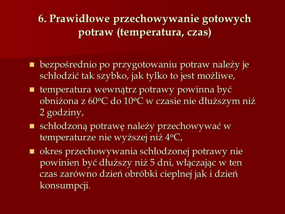 6. Prawidłowe przechowywanie gotowych potraw (temperatura, czas)