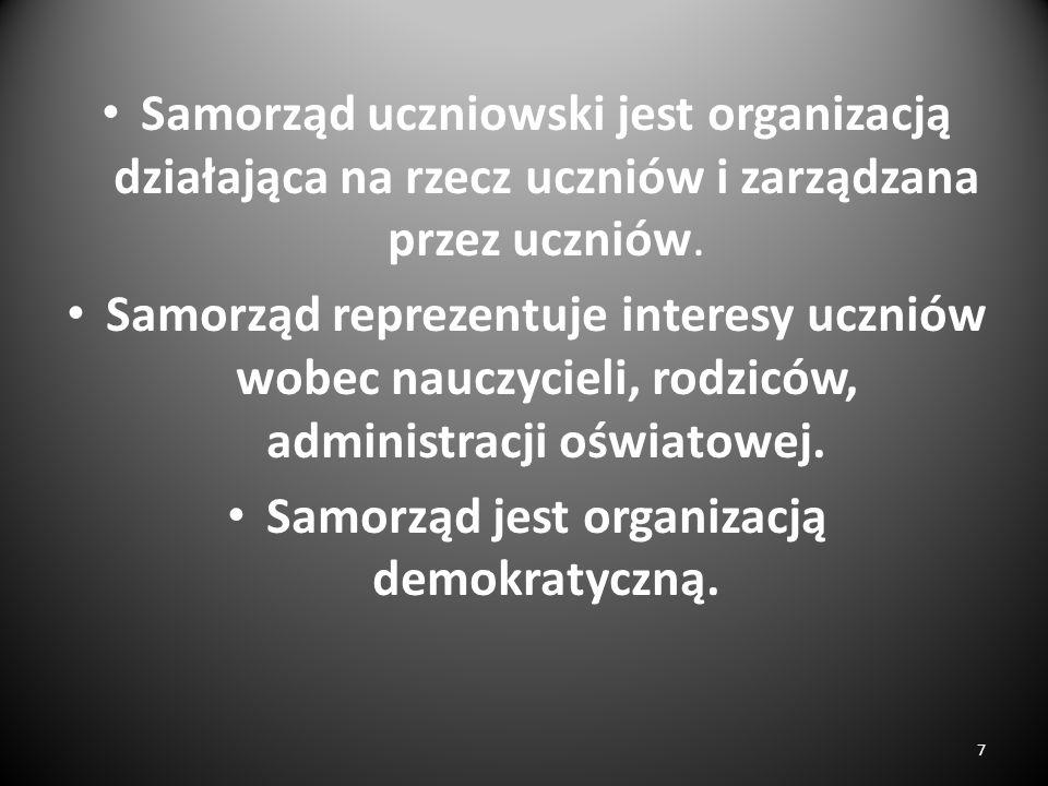 Samorząd jest organizacją demokratyczną.