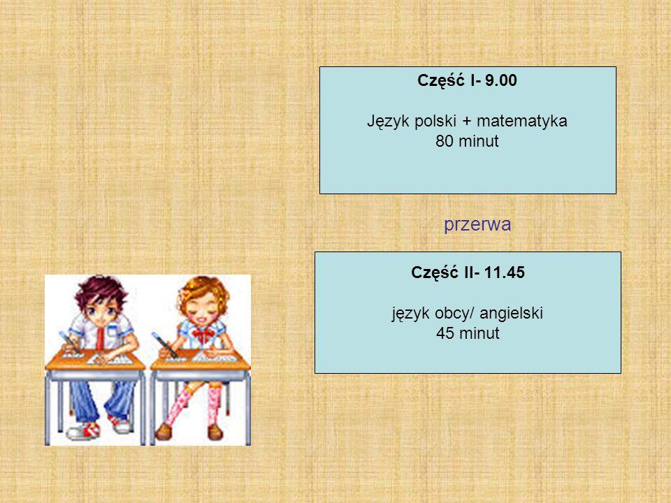 Część II- 11.45 język obcy/ angielski 45 minut