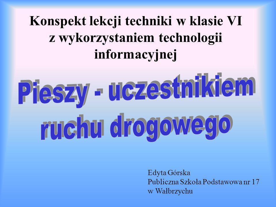 Konspekt lekcji techniki w klasie VI z wykorzystaniem technologii informacyjnej