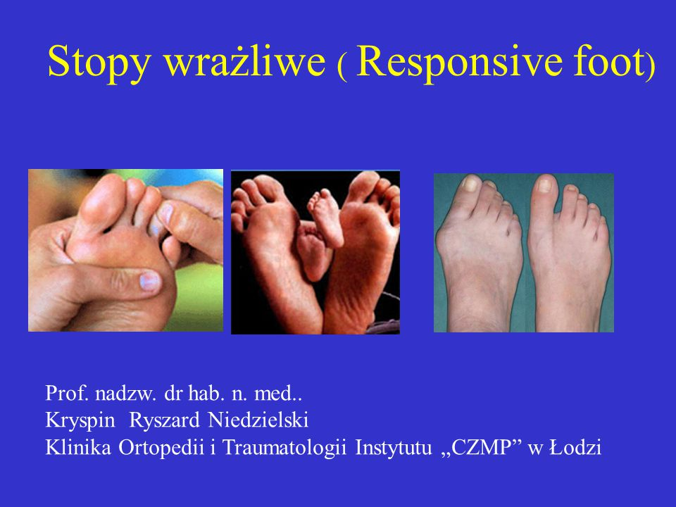 Stopy wrażliwe ( Responsive foot)