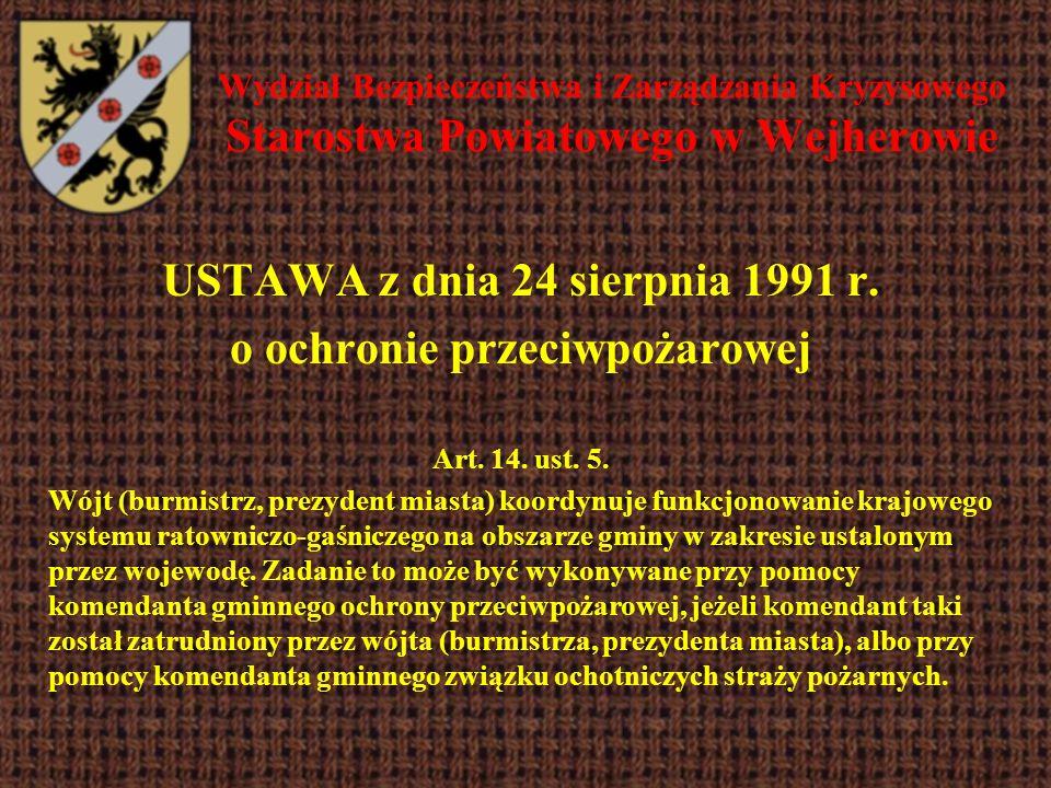 USTAWA z dnia 24 sierpnia 1991 r. o ochronie przeciwpożarowej
