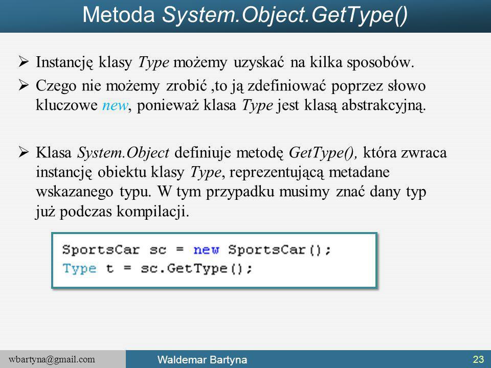 Metoda System.Object.GetType()