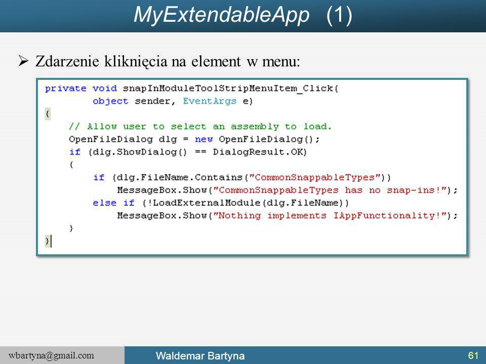 MyExtendableApp (1) Zdarzenie kliknięcia na element w menu: