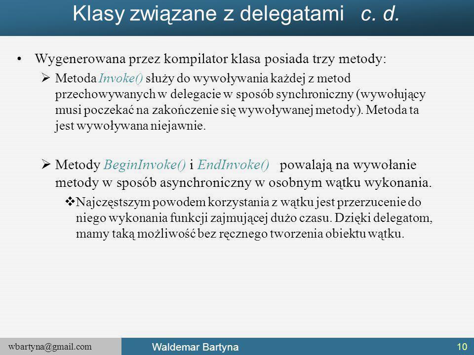 Klasy związane z delegatami c. d.
