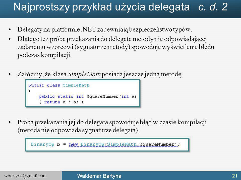 Najprostszy przykład użycia delegata c. d. 2