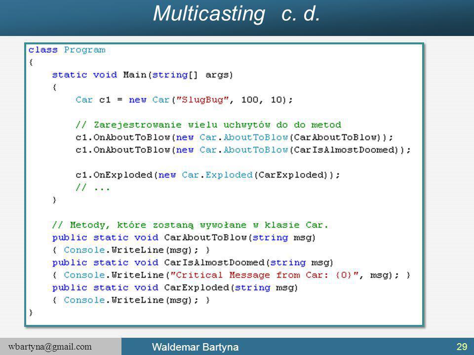 Multicasting c. d.