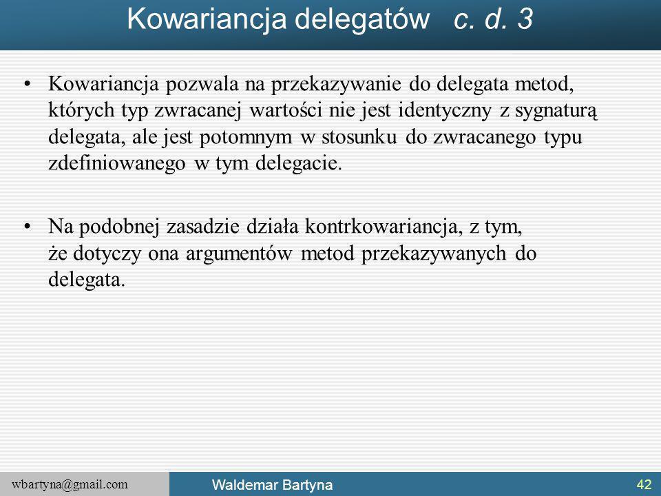 Kowariancja delegatów c. d. 3