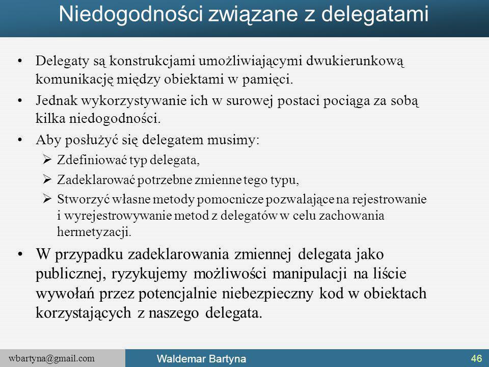 Niedogodności związane z delegatami