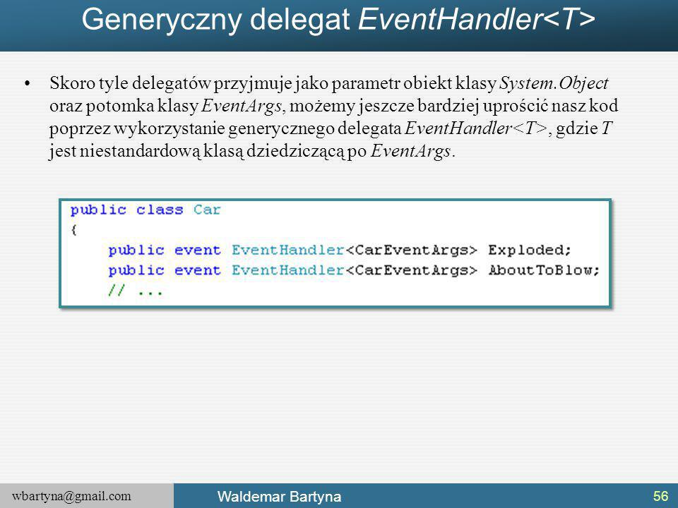 Generyczny delegat EventHandler<T>