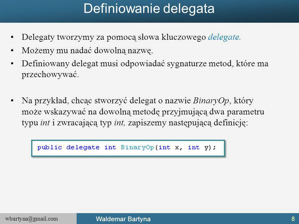 Definiowanie delegata