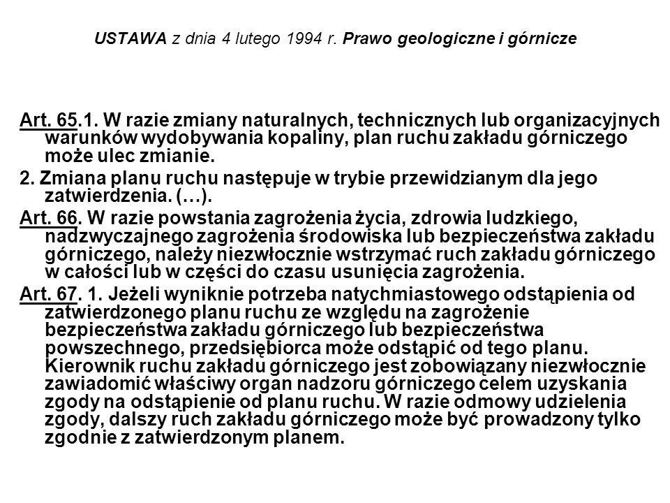 USTAWA z dnia 4 lutego 1994 r. Prawo geologiczne i górnicze