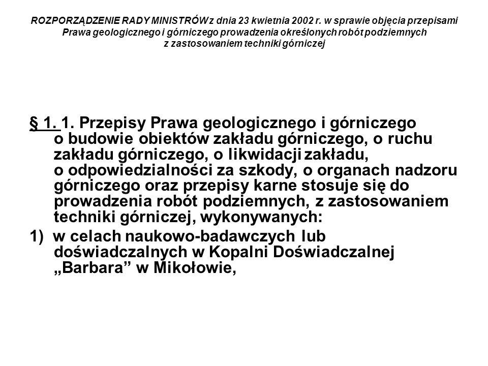 ROZPORZĄDZENIE RADY MINISTRÓW z dnia 23 kwietnia 2002 r