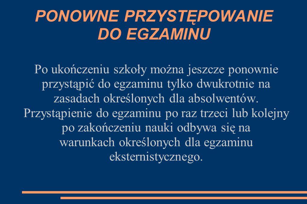 PONOWNE PRZYSTĘPOWANIE DO EGZAMINU