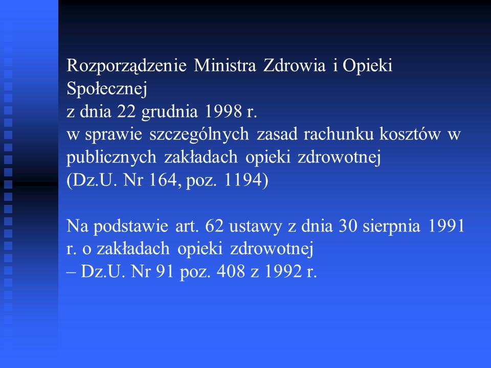 Rozporządzenie Ministra Zdrowia i Opieki Społecznej z dnia 22 grudnia 1998 r.