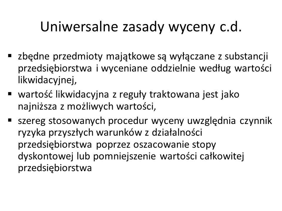 Uniwersalne zasady wyceny c.d.