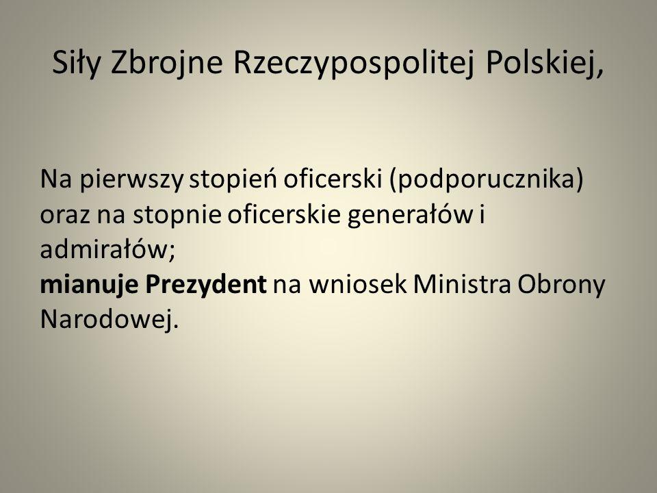 Siły Zbrojne Rzeczypospolitej Polskiej,