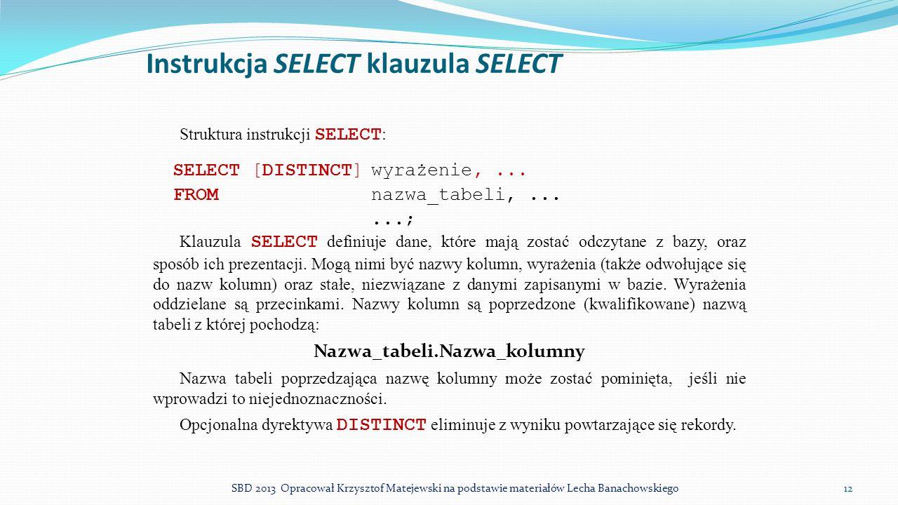 Instrukcja SELECT klauzula SELECT