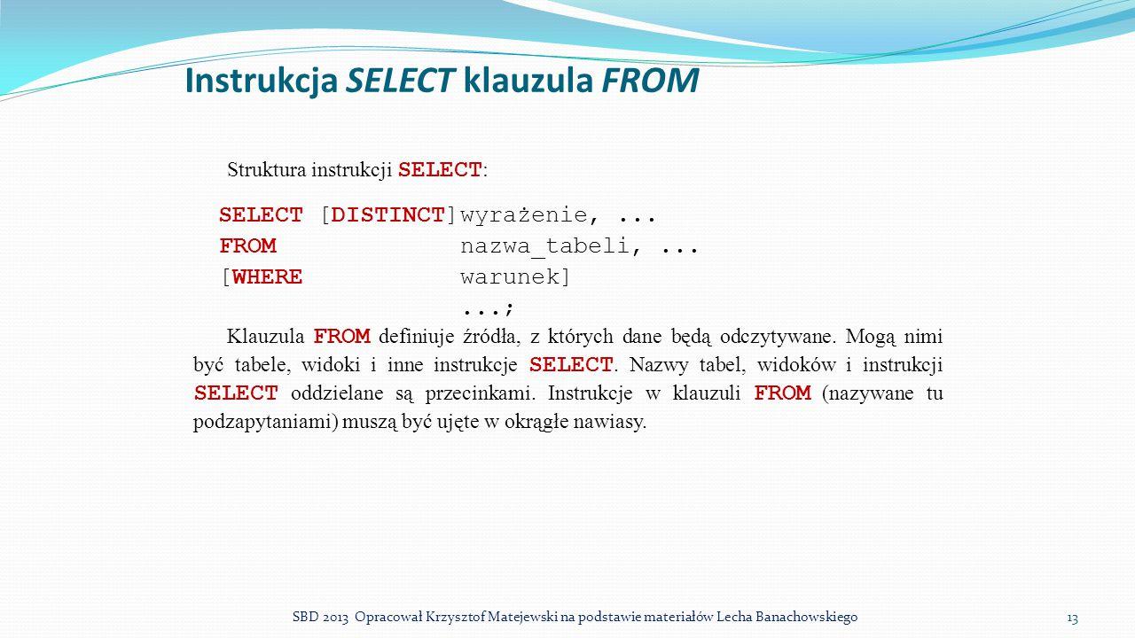 Instrukcja SELECT klauzula FROM