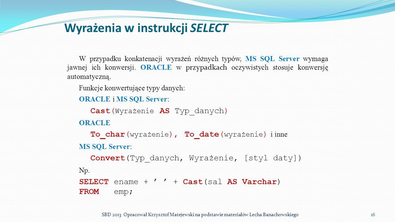 Wyrażenia w instrukcji SELECT