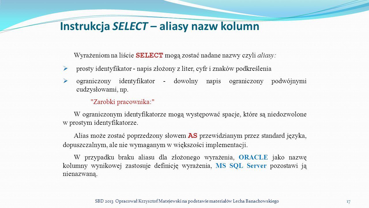 Instrukcja SELECT – aliasy nazw kolumn