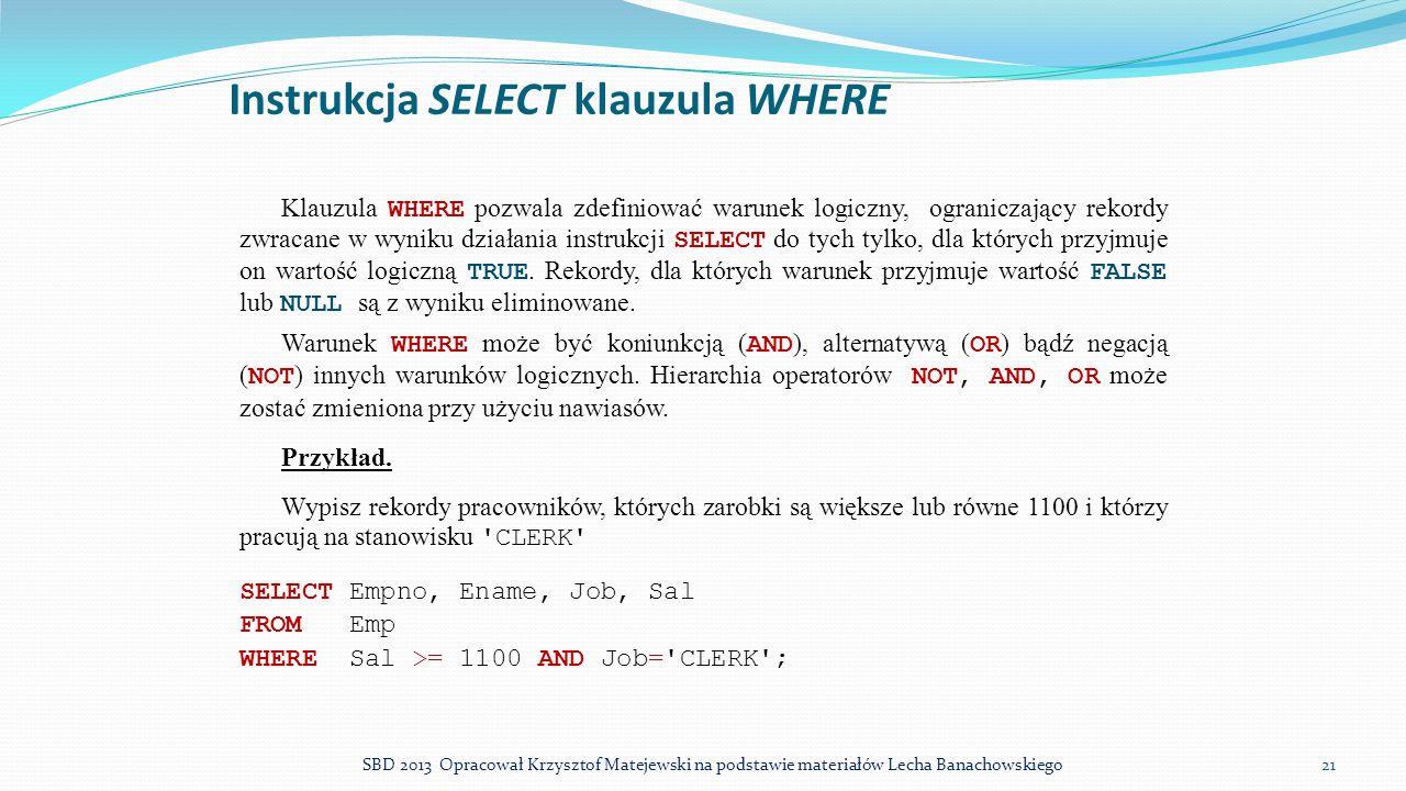 Instrukcja SELECT klauzula WHERE