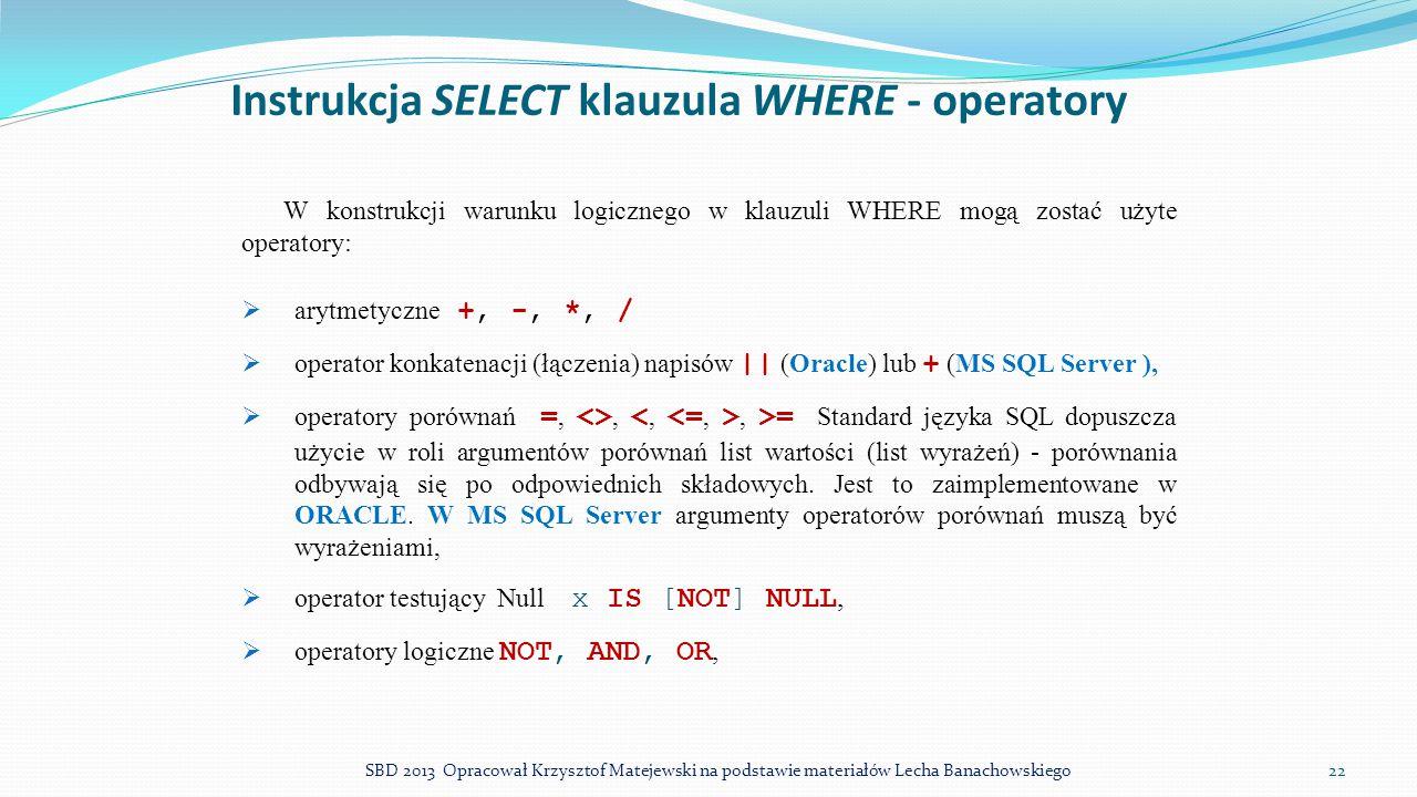 Instrukcja SELECT klauzula WHERE - operatory