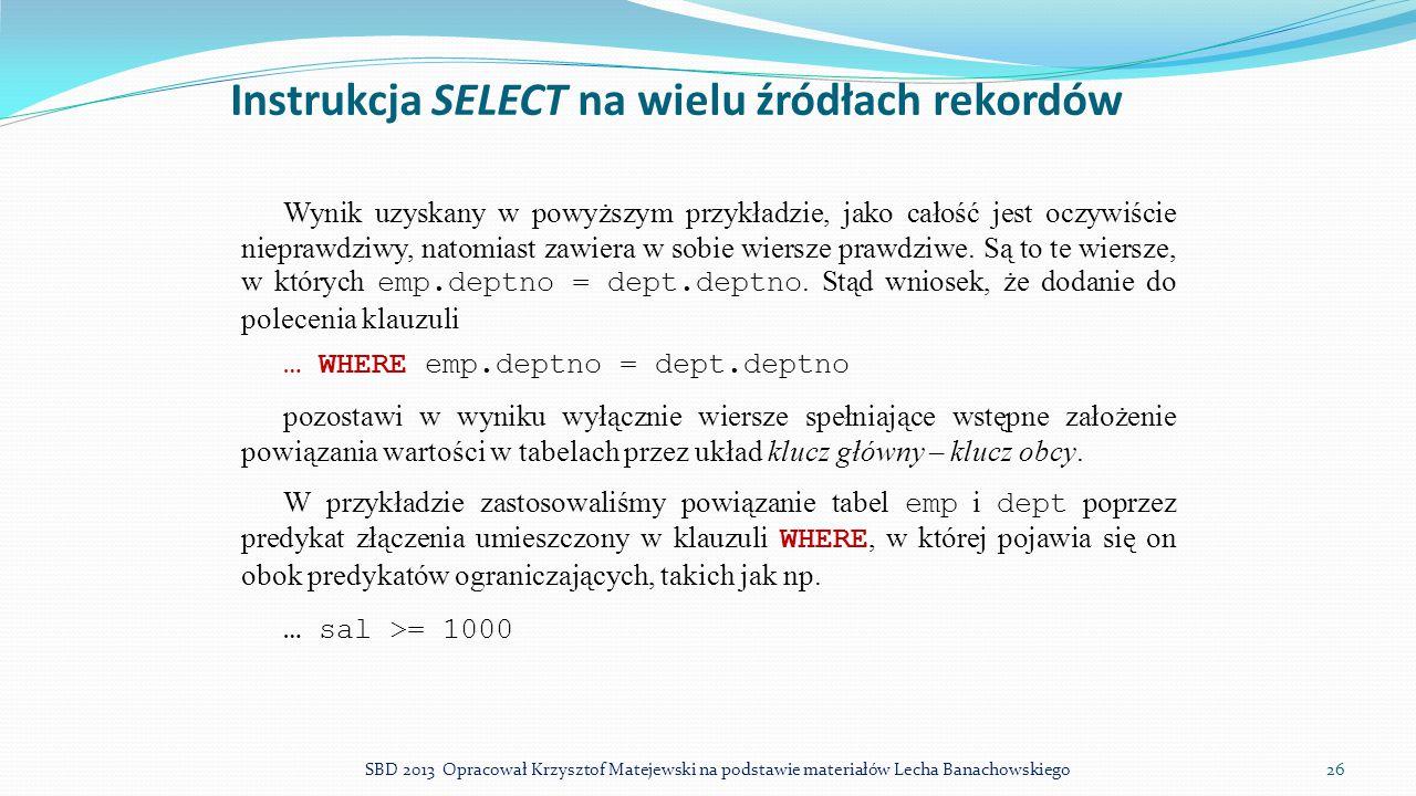 Instrukcja SELECT na wielu źródłach rekordów