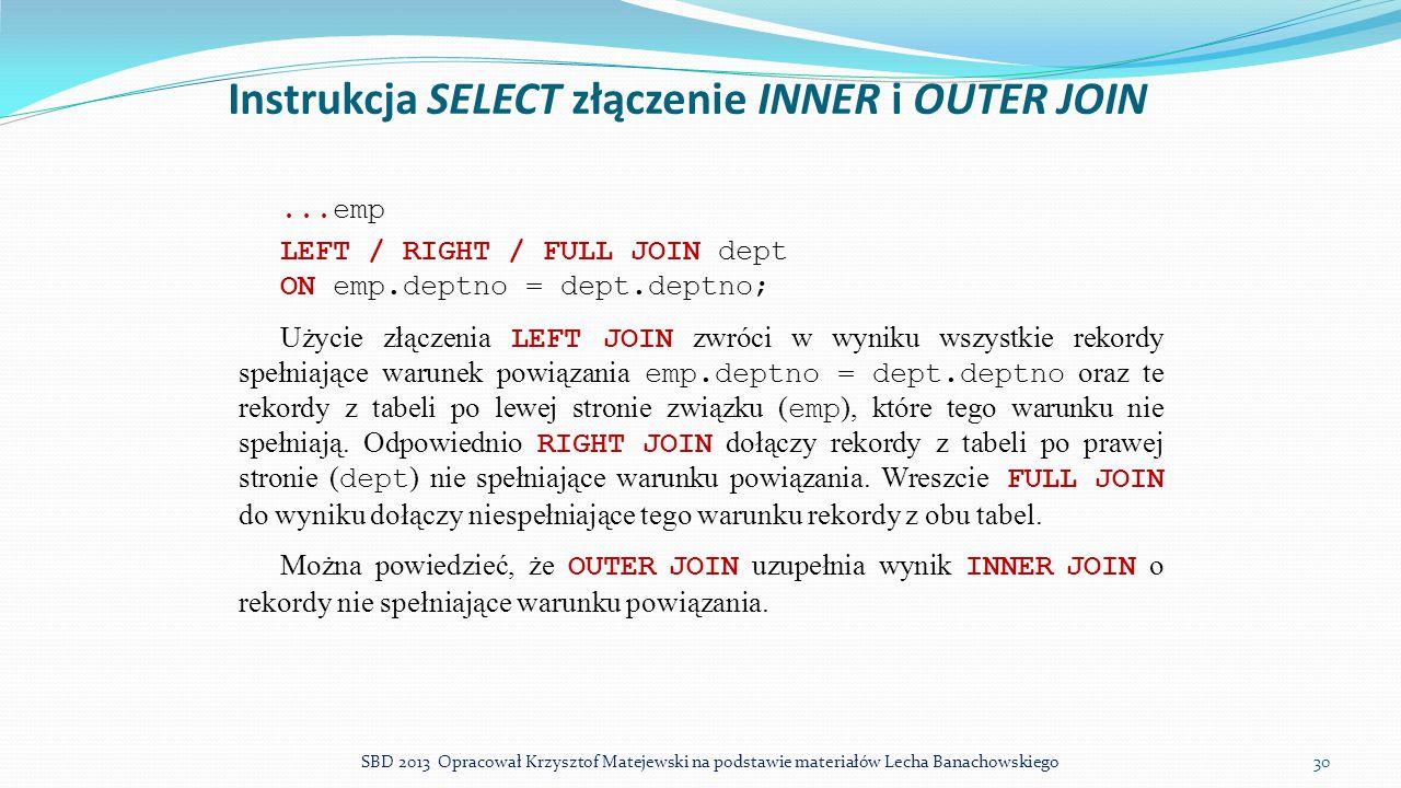 Instrukcja SELECT złączenie INNER i OUTER JOIN