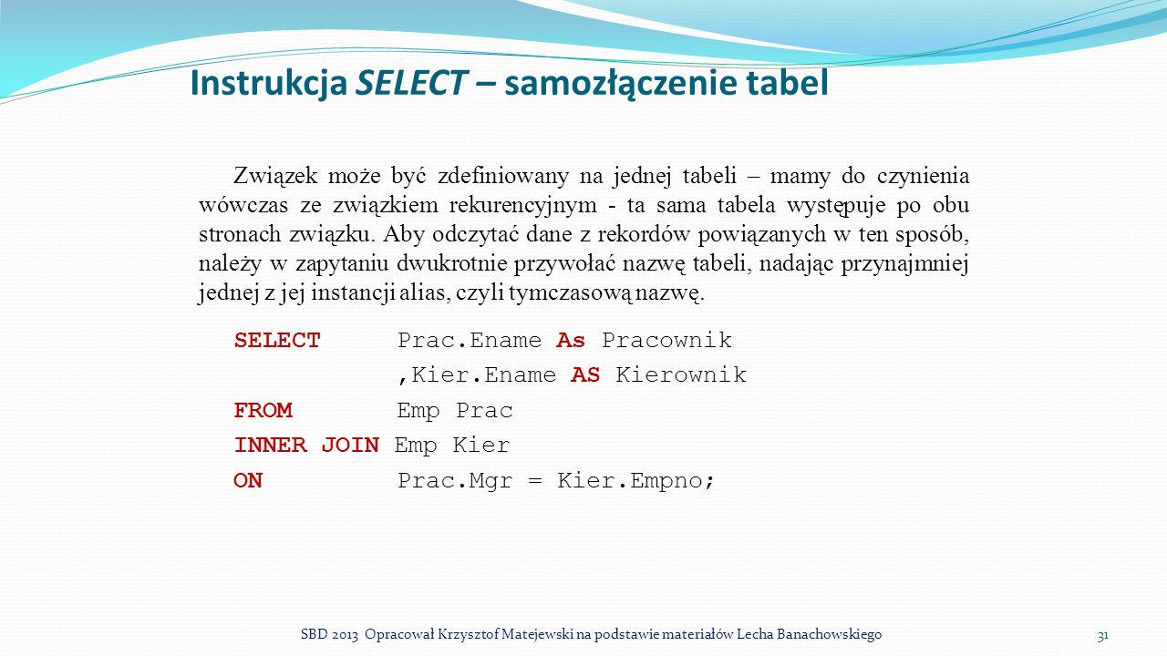 Instrukcja SELECT – samozłączenie tabel