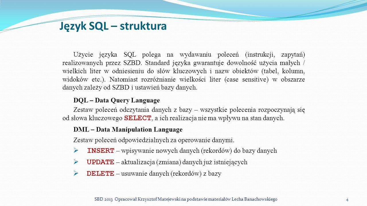 Język SQL – struktura
