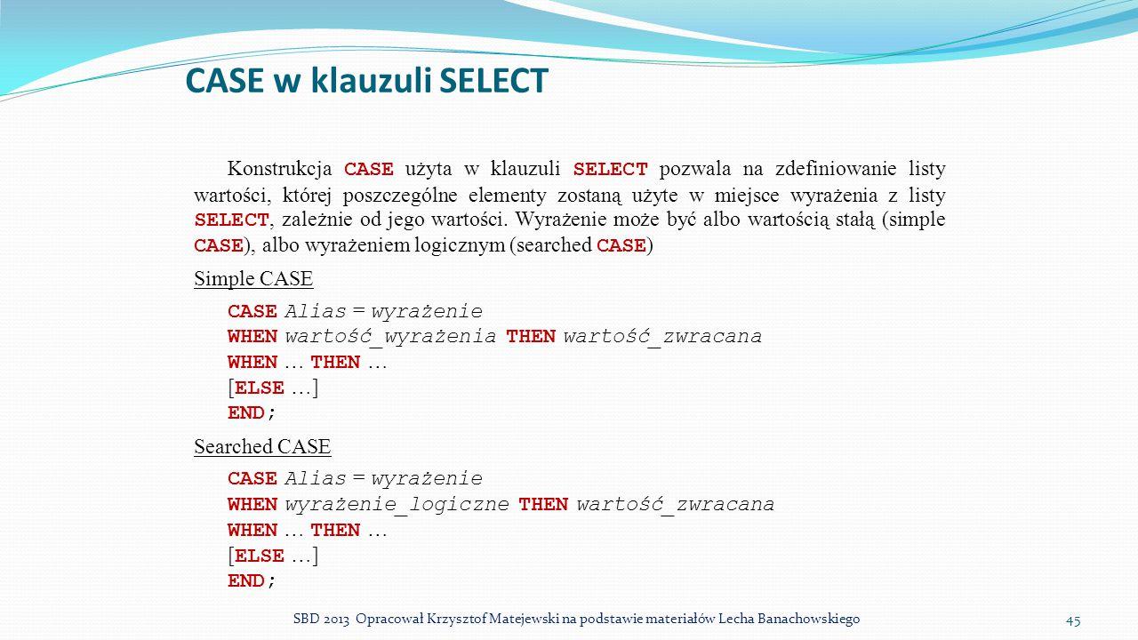 CASE w klauzuli SELECT