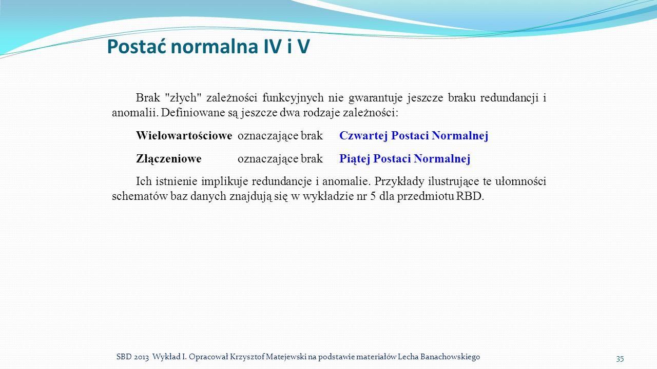 Postać normalna IV i V