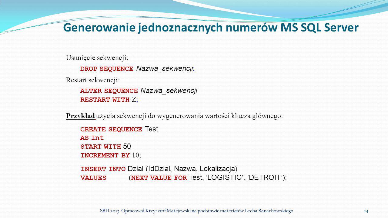 Generowanie jednoznacznych numerów MS SQL Server