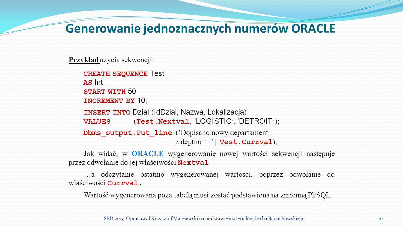 Generowanie jednoznacznych numerów ORACLE