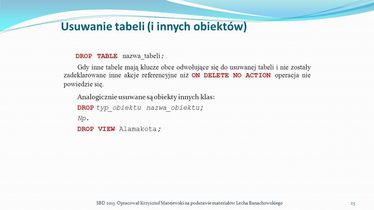 Usuwanie tabeli (i innych obiektów)