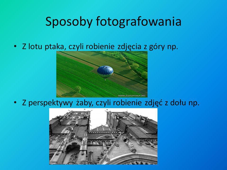 Sposoby fotografowania