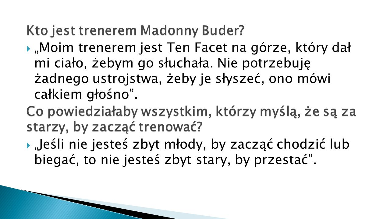 Kto jest trenerem Madonny Buder