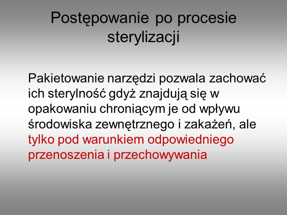 Postępowanie po procesie sterylizacji