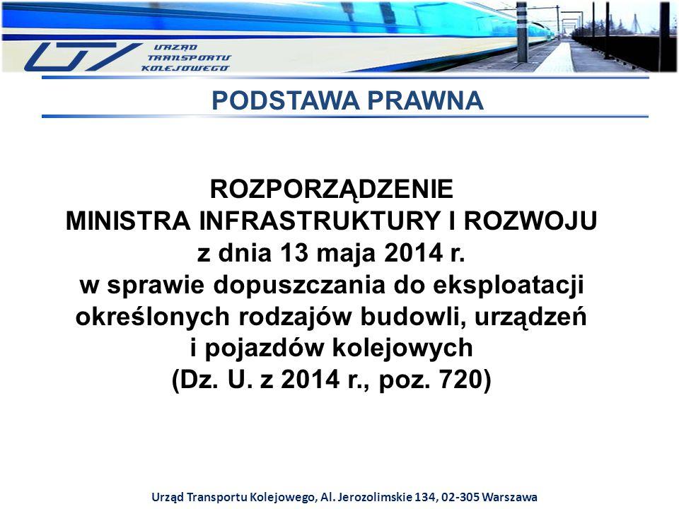 MINISTRA INFRASTRUKTURY I ROZWOJU z dnia 13 maja 2014 r.